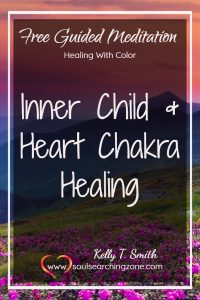 Inner Child Healing and Heart Chakra Meditation