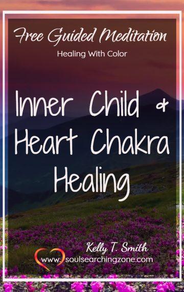 Inner Child Healing and Heart Chakra Meditation