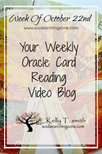 Weekly Oracle Card Reading October 22nd
