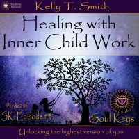 SK:3 Healing the Inner Child
