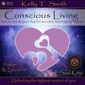 SK:10 Conscious Living