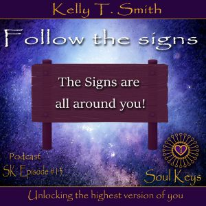 SK:13 How to follow the signs that are all around you