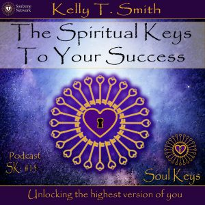 SK:15 The spiritual keys to your success