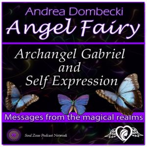AF: 17 Archangel Gabriel and Self Expression