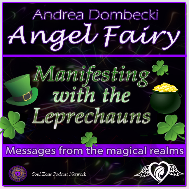 AF: 24 Manifesting with the Leprechauns