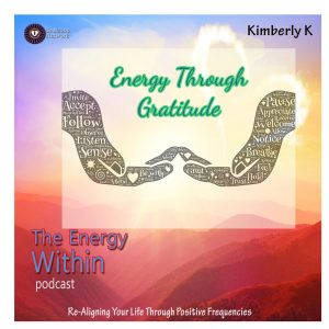 EW: 3 Energy Through Gratitude