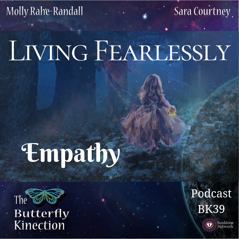 BK39: Living Fearlessly-Empathy