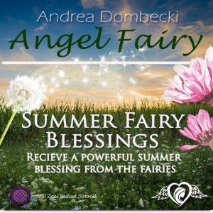 Summer Fairy Blessing