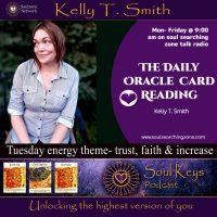 Daily Oracle Card Reading- Trust, Faith & Increase